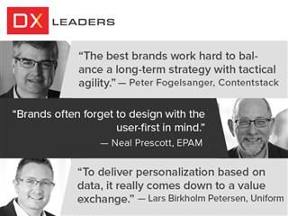 DX leaders from Contentstack, EPAM and Uniform talk personalization, privacy and omnichannel experience