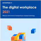 The Digital Workplace 2021