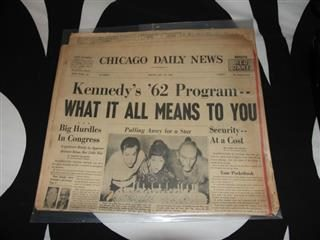 "Chicago Daily News newspaper from the 1960s with the headline, ""Kennedy's '62 Program. What It All Means to You."""