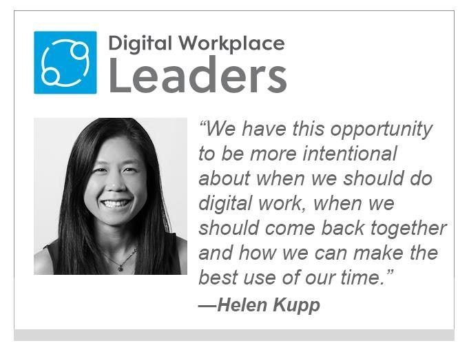 """DWX Leaders 2021. Helen  Kupp, Future Forum/Slack: """"We have this opportunity to be more intentional about when we should do digital work, when we should come back together and how we can make the best use of our time."""""""