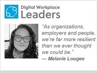 """Melanie Lougee: """"As organizations, employers and people, we're far more resilient than we ever thought we could be."""""""