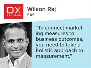 """Wilson Raj of SAS: """"To connect marketing measures to business outcomes, you need to take a holistic approach to measurement."""""""