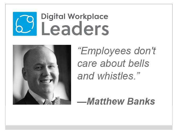 "Matthew Banks of Beezy: ""Employees don't care about bells and whistles. """