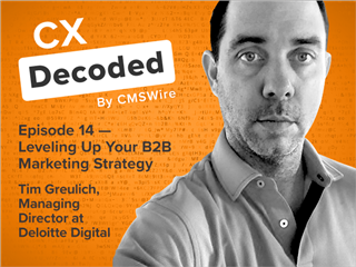 Tim Greulich, Managing Director at Deloitte Digital, joins CX Decoded