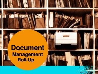 Thumbnail image for Thumbnail image for document-management-roll-up.jpg