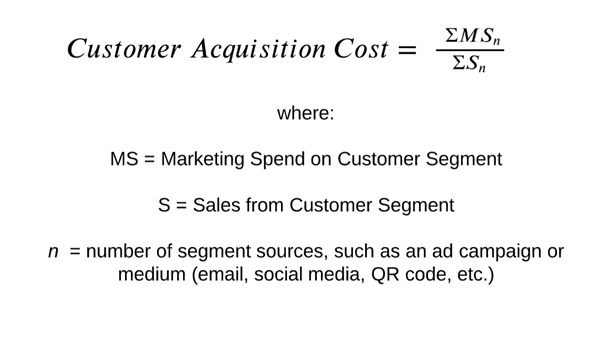 Customer Acquisition Costs Definition/Formula