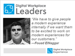 Digital Workplace Leaders Series Fouad EINegger