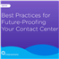 Best Practices for Future-Proofing Your Contact Center