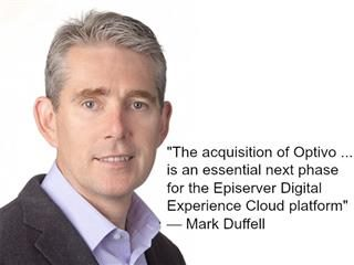 Mark Duffell, CEO and president of Episerver, on Optivo acquisition