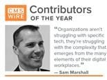 "CMSWire contributor of 2019, Sam Marshall: ""Organizations aren't struggling with specific tech, they are struggling with the complexity that emerges from the many elements of their digital workplaces"""