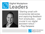 Digital Workplace Leader, Troy Campano