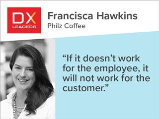 "Francisca Hawkins of Philz Coffee: ""If it doesn't work for the employee, it will not work for the customer."""