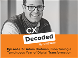 Adam Brotman joins the crew at CX Decoded