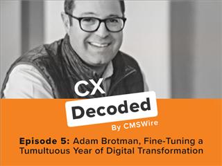 Adam Brotman rejoint l'équipage chez CX Decoded