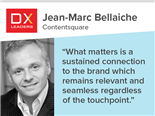 Jean-Marc Bellaiche: Use Behavioral Data for Customers' Personalization, Privacy Needs