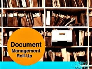 Document management roll-up